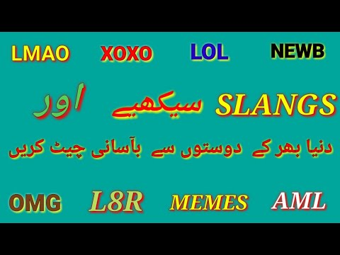 Top 65 AMERICAN SLANG WORDS, You Know  The Meaning Of LMAO, XOXO, WTF, LOL,MEMES
