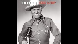 Gene autry -- you are my sunshine