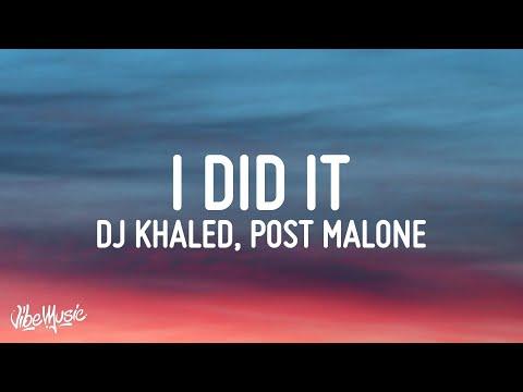 DJ KHALED – I DID IT (Lyrics) ft. Post Malone, Megan Thee Stallion, Lil Baby & DaBaby