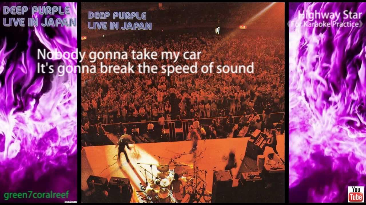 【Karaoke】Highway Star - Deep Purple (Lyrics) Live in Japan ...