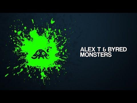 ALEX T & Byred - Monsters [Breakin'TheBarrier Free Release]