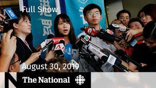 The National for Friday, August 30, 2019 — Hong Kong Arrests, Gas Price Inquiry, Juul Warning