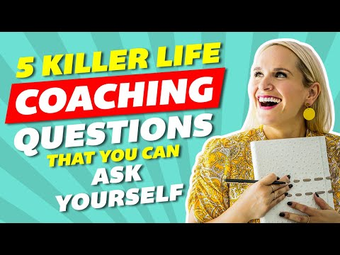 5 Killer Life Coaching Questions That You Can Ask Yourself