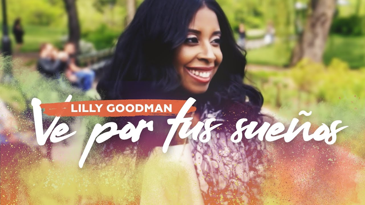 Ve por tu sueo lilly goodman video oficial youtube fandeluxe Image collections