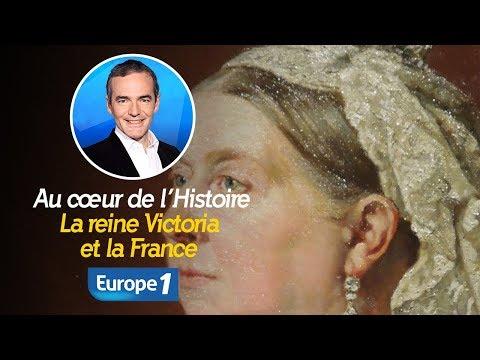 Au cœur de l'histoire: La reine Victoria et la France (Franck Ferrand)