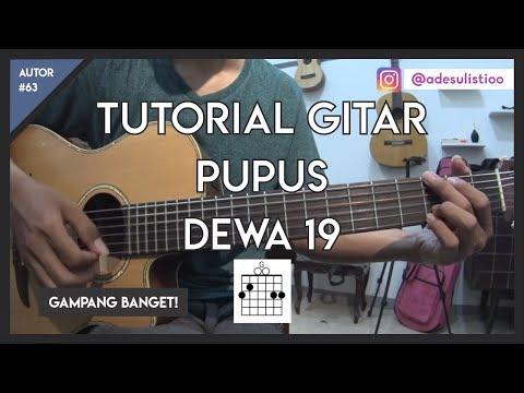 tutorial-gitar-(-pupus---dewa-19-)-mudah-dicerna-dan-dipahami
