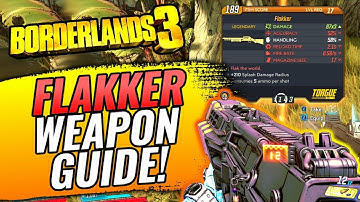 Borderlands 3 FLAKKER LEGENDARY WEAPON GUIDE! - Stats, Farming/Location?