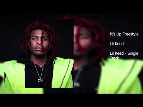 Lil Keed - It's Up Freestyle Clean