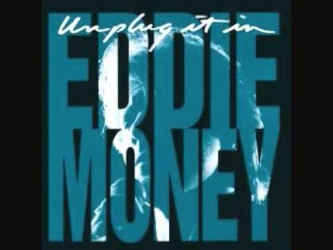 Eddie Money- Two tickets to paradise Unplugged