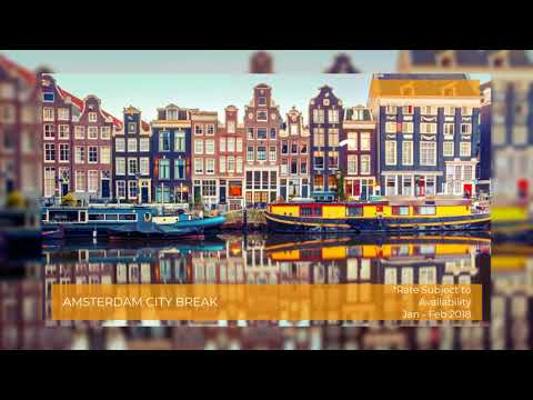 Amsterdam City Break | Amsterdam Holiday Deals | Netherland Holidays