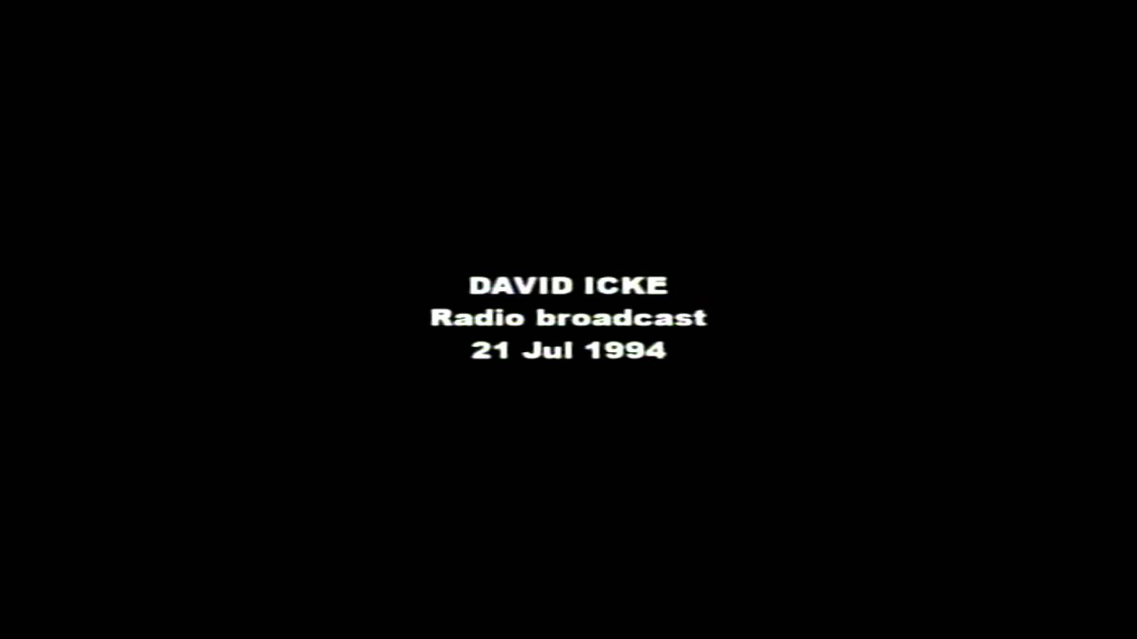 David Icke - Radio broadcast 21 Jul 1994