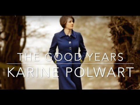 The Good Years (Karine Polwart)