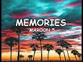 MEMORIES by Maroon 5 - Lyrics