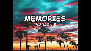 Download lagu MEMORIES by Maroon 5 - Lyrics