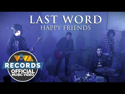 Last Word - Happy Friends [Official Music Video]
