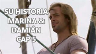 SU HISTORIA MARINA & DAMIÁN CAP 5