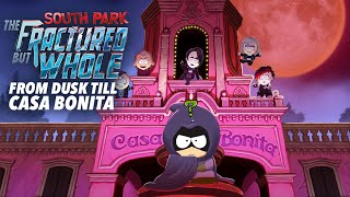 From Dusk Till Casa Bonita DLC Trailer - South Park: The Fractured But Whole