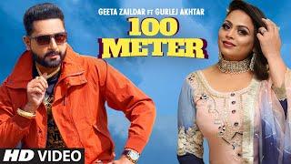 Geeta Zaildar | 100 Meter | Gurlej Akhtar | Beat Minister | Latest Punjabi Songs 2020