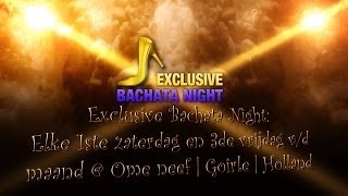 Exclusive Bachata Night at Ome Neeff Goirle Holland 2014