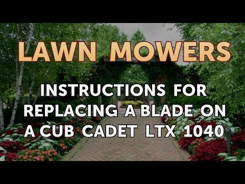 Instructions For Replacing A Blade On A Cub Cadet Ltx 1040 Youtube