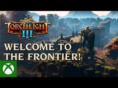 Torchlight III - Welcome to the Frontier