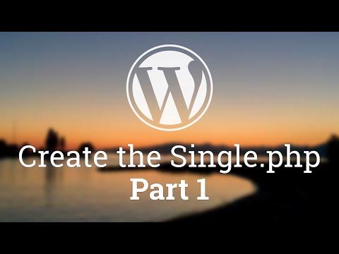 Part 39 - WordPress Theme Development - Single Blog Post - PART 1
