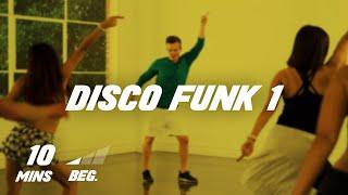 Disco Funk 1 - 10 Min Dance Class