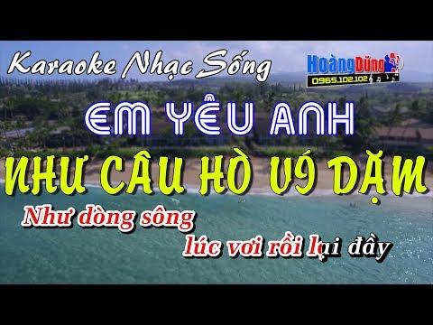 Em Yêu Anh Như Câu Hò Ví Dặm - Karaoke Nhạc Sống - beat chất lượng cao