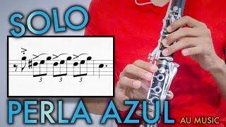 Perla Azul / Solo de Clarinete / Au Music