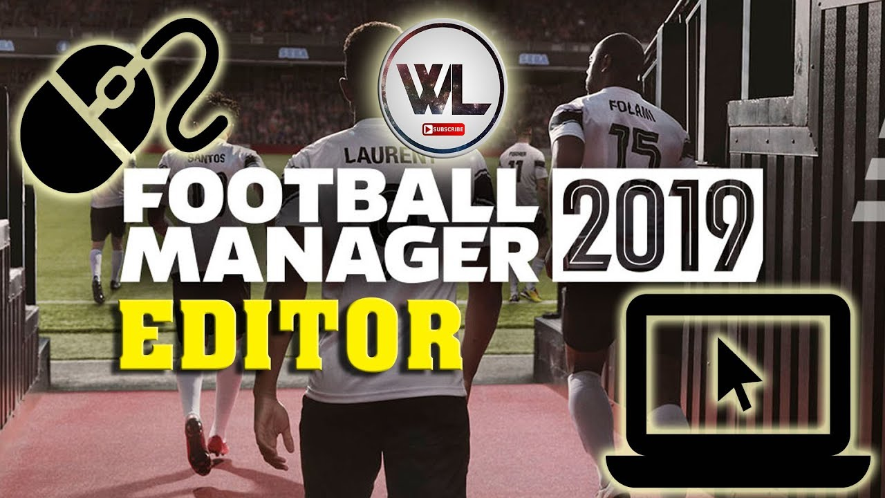 Football Manager 2019 Editor Download Install - FM19 Editor