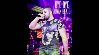 ADNAN BEATS - БАЙ БАЙ / BYE BYE [Audio, 2018]
