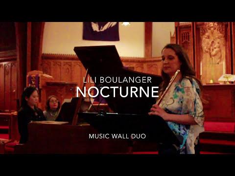 Lili Boulanger, Nocturne, Abigail Walsh, flute; Pei- I Wang, piano