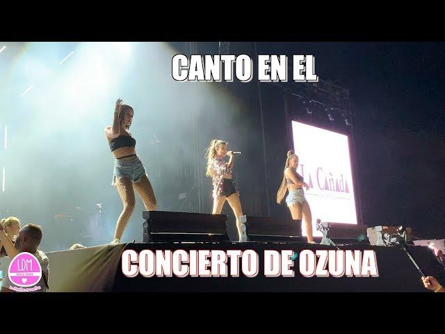 CANTO EN EL CONCIERTO DE OZUNA Y ME CAIGO EN EL ESCENARIO !!!
