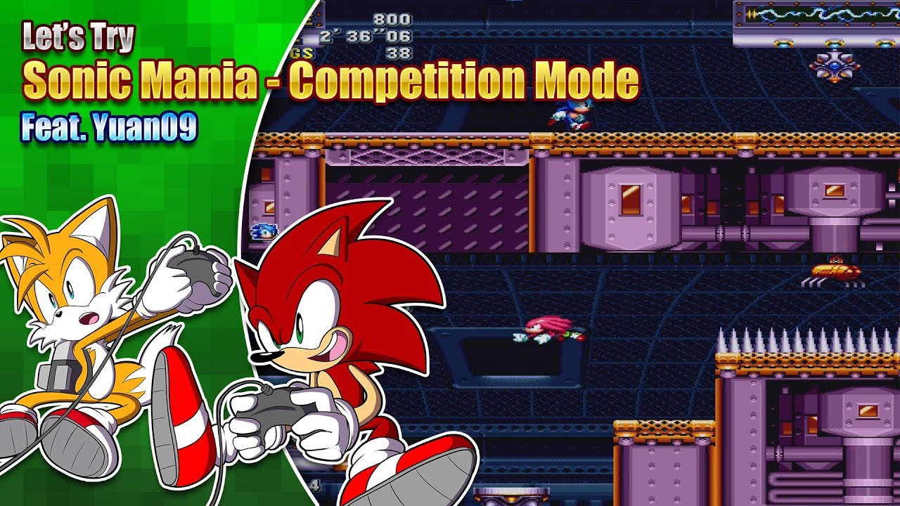 Sonic Mania Competition Mode featuring Yuan09 #1