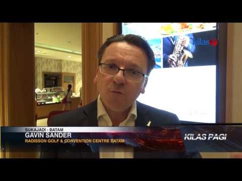Kilas7 TV Batam - Gavin Sander GM Baru Radisson Golf & Convention Centre Batam