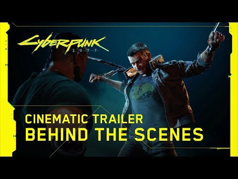 Cyberpunk 2077 — Official E3 2019 Cinematic Trailer | Behind the Scenes