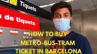 How to Buy Metro-Bus-Tram ticket in Barcelona Spain ?