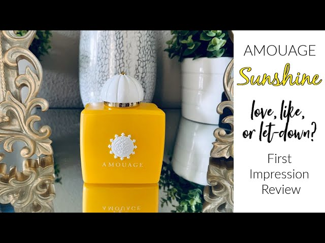 Amouage Sunshine Woman | Love, Like, or Let-Down? | First Impression & Review