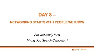 Day 8 - Networking Starts with People We Know