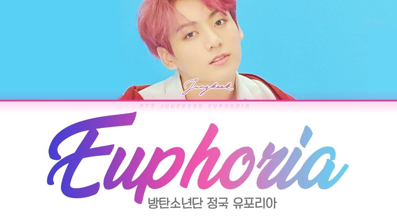Download BTS (방탄소년단) JUNGKOOK (정국) - Euphoria [Color Coded Lyrics Han/Rom/Eng/가사]