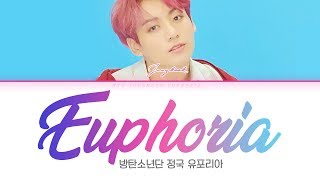 Download BTS (방탄소년단) JUNGKOOK (정국) - Euphoria [Color Coded Lyrics Han/Rom/Eng/가사] Mp3