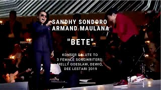 Armand Maulana & Sandhy Sondoro - Bete (Konser Salute Erwin Gutawa to 3 Female Songwriters)