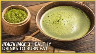 3 Healthy Drinks to Burn Fat: Health Hacks- Thomas DeLauer
