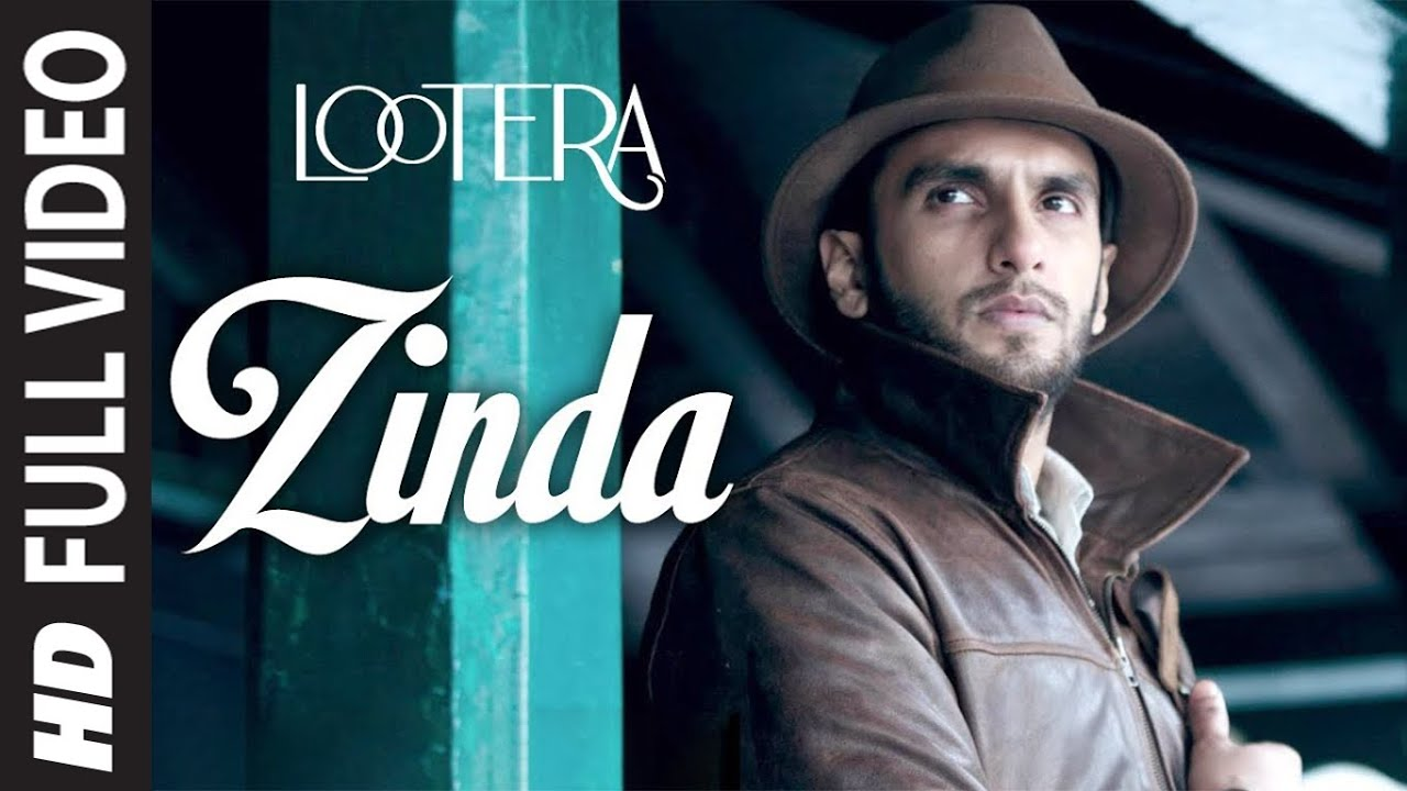 Lootera Zinda Hoon Yaar Full Song ᴴᴰ | Ranveer Singh, Sonakshi Sinha Watch Online & Download Free