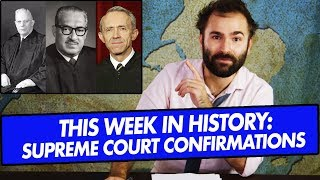 this-week-in-history-non-brett-kavanaugh-supreme-court-confirmations