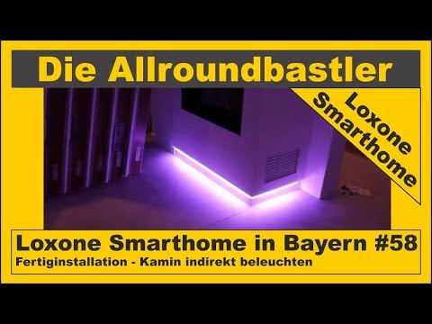 Loxone Smarthome - Fertiginstallation in Bayern #58 - Kamin indirekt beleuchten