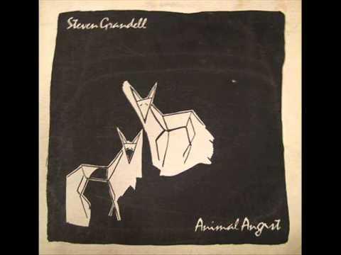 Steven Grandell - Animal Angst (1984)