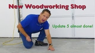 Wood Shop Update Grinding Floor & More # 5