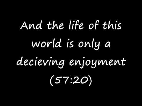 The Life of this World is a deceiving enjoyment - Abu idress muhammad
