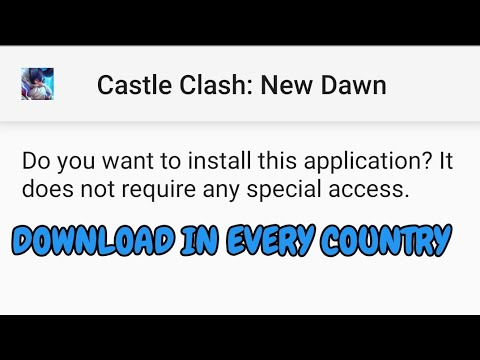 How To Download Castle Clash: New Dawn Anywhere You Are L Easiest Way